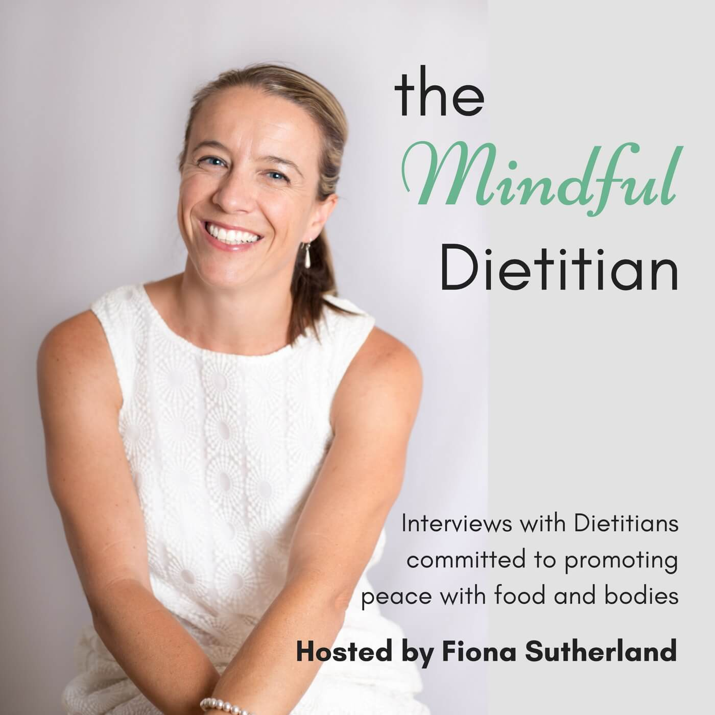 The Mindful Dietition Podcast