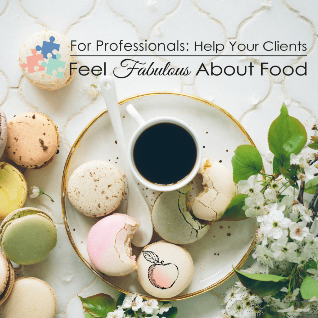 Pros Feel Fabulous about Food