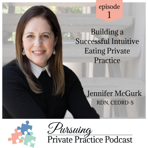 Pursuing Private Practice podcast Intuitive Eating