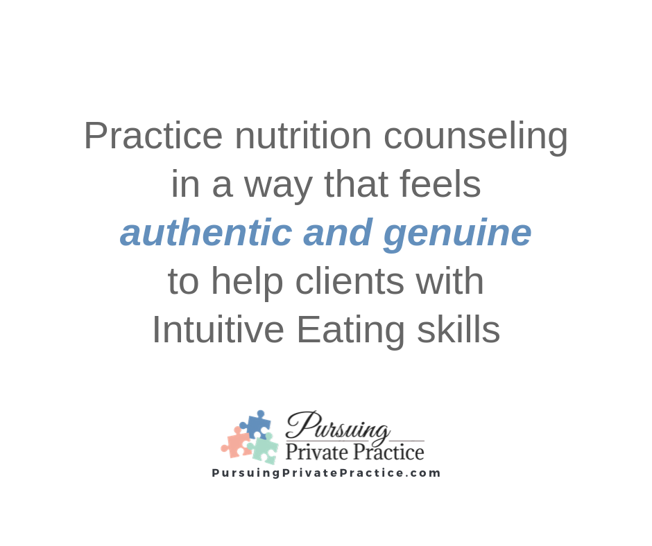 pursuing private practice intuitive eating nutrition counseling