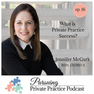 Pursuing Private Practice Podcast - Jennifer McGurk
