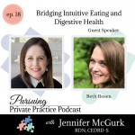 Pursuing Private Practice Podcast - Bridging Intuitive Eating and Digestive Health