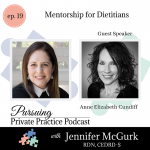 Pursuing Private Practice Podcast - Mentorship for Dietitians