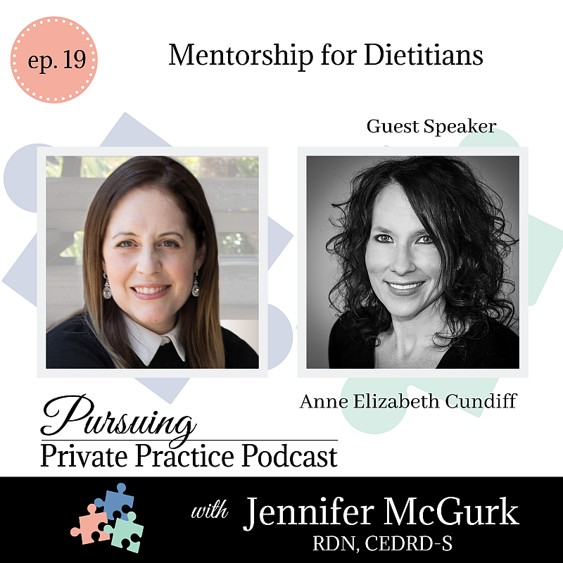Pursuing Private Practice Podcast - Mentorship for Dietitians