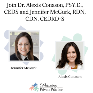 Dr. Alexis Conason, PSY.D., CEDS and Jennifer McGurk, RDN, CDN, CEDRD-S