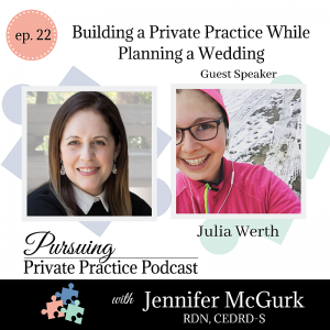 Pursuing Private Practice Podcast - Building a Private Practice While Planning a Wedding