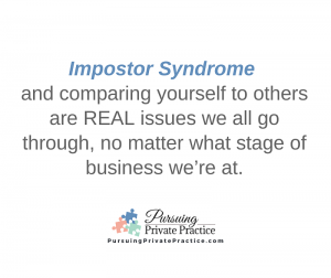 Jennifer McGurk, Pursuing Private Practice-Are You Struggling With Imposter Syndrome in Your Business