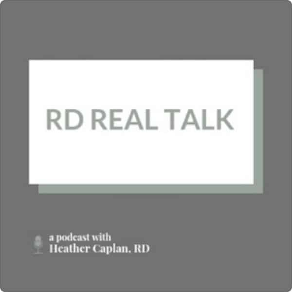 RD Real Talk with Heather Caplan