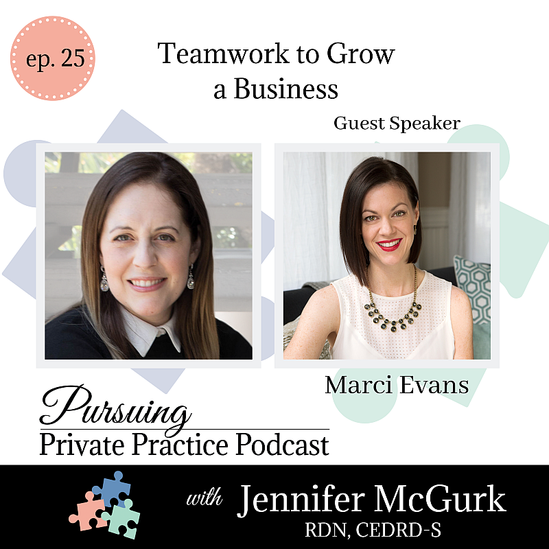 Pursuing Private Practice Podcast-Teamwork to Grow a Business