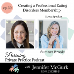 Pursuing Private Practice Podcast -Creating a Professional Eating Disorders Membership with Sumner Brooks