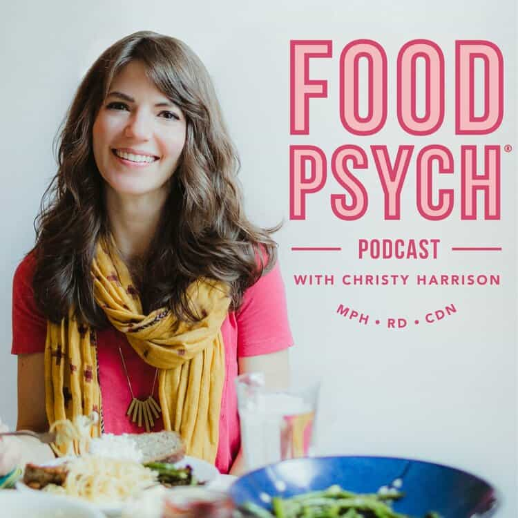 Food Psych Podcast with Christy Harrison, MPH, RD, CDN