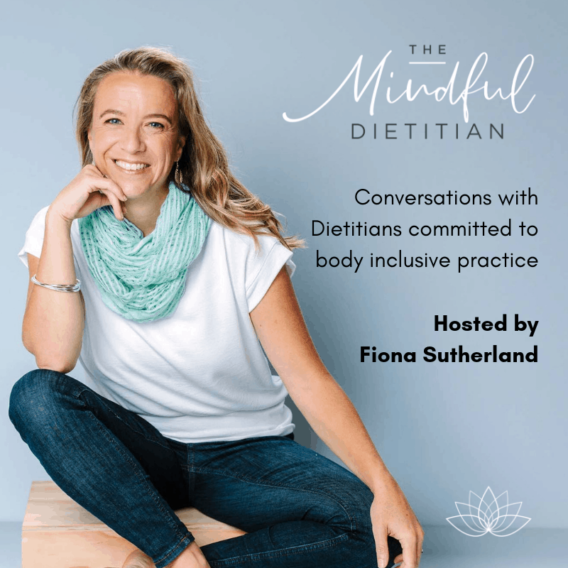 The Mindful Dietitian Podcast with Fiona Sutherland