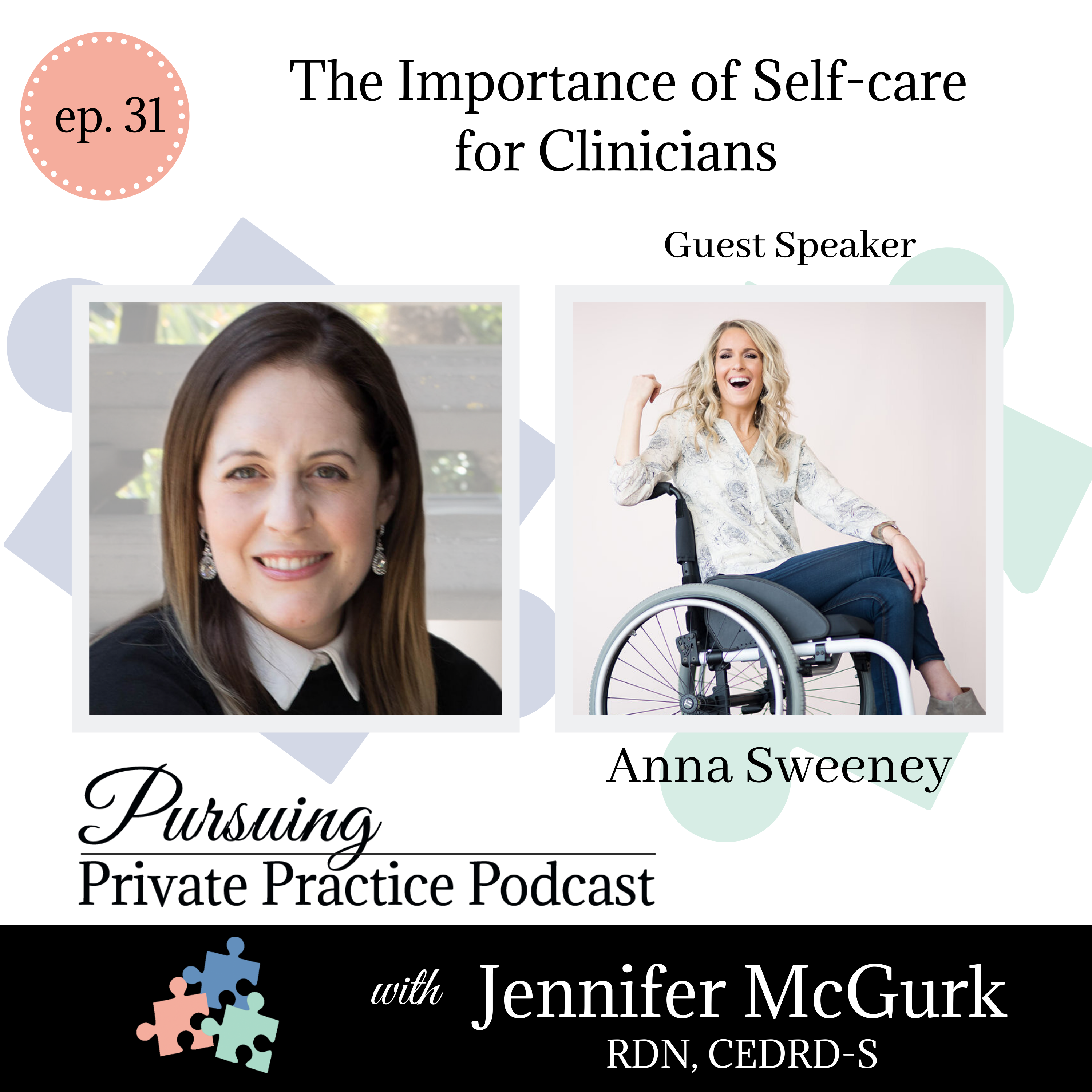 Pursuing Private Practice Podcast - The Importance of Self-care for Clinicians with Anna Sweeney
