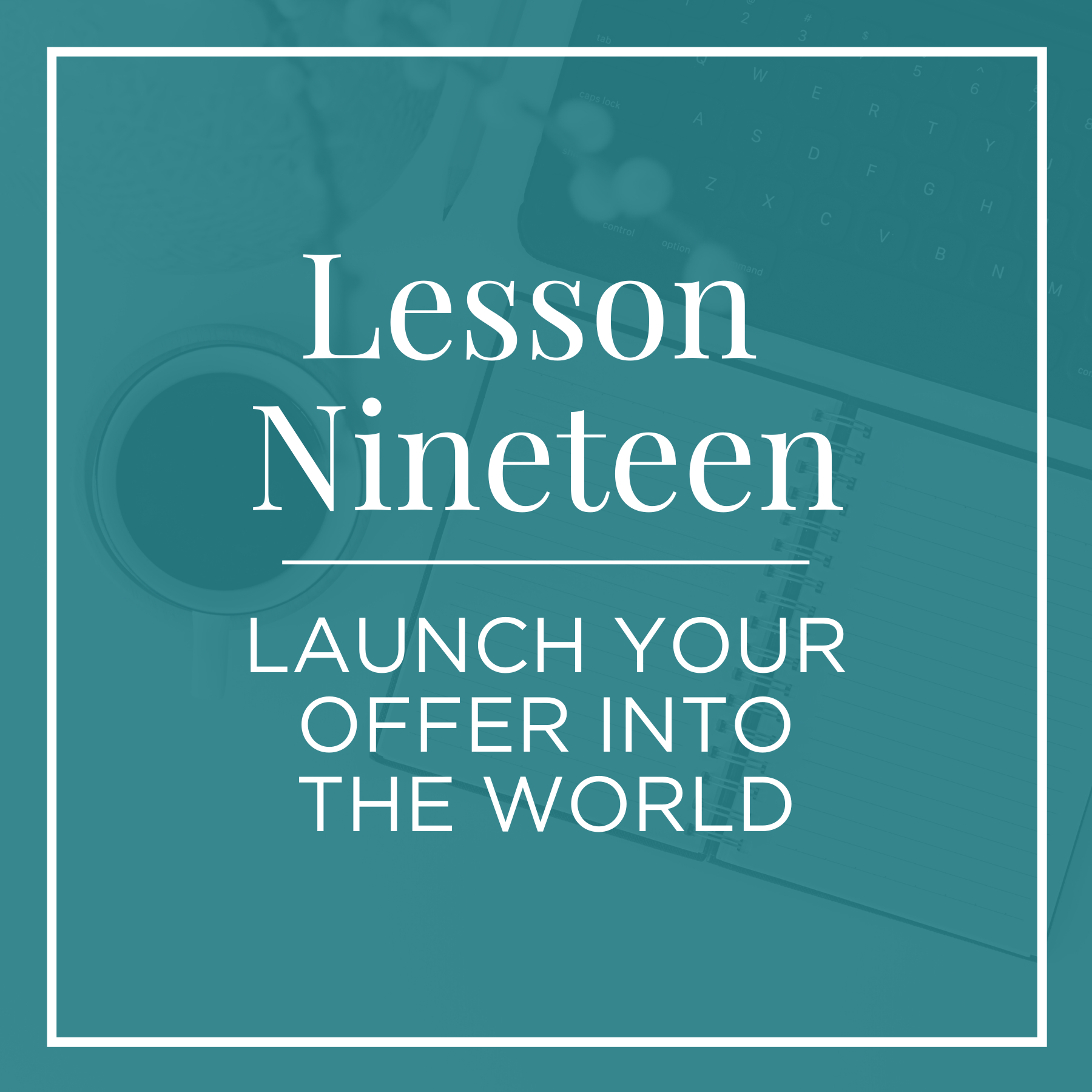 launch your offer