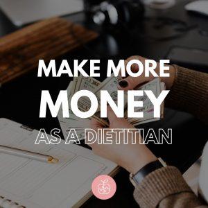 make money as a dietitian